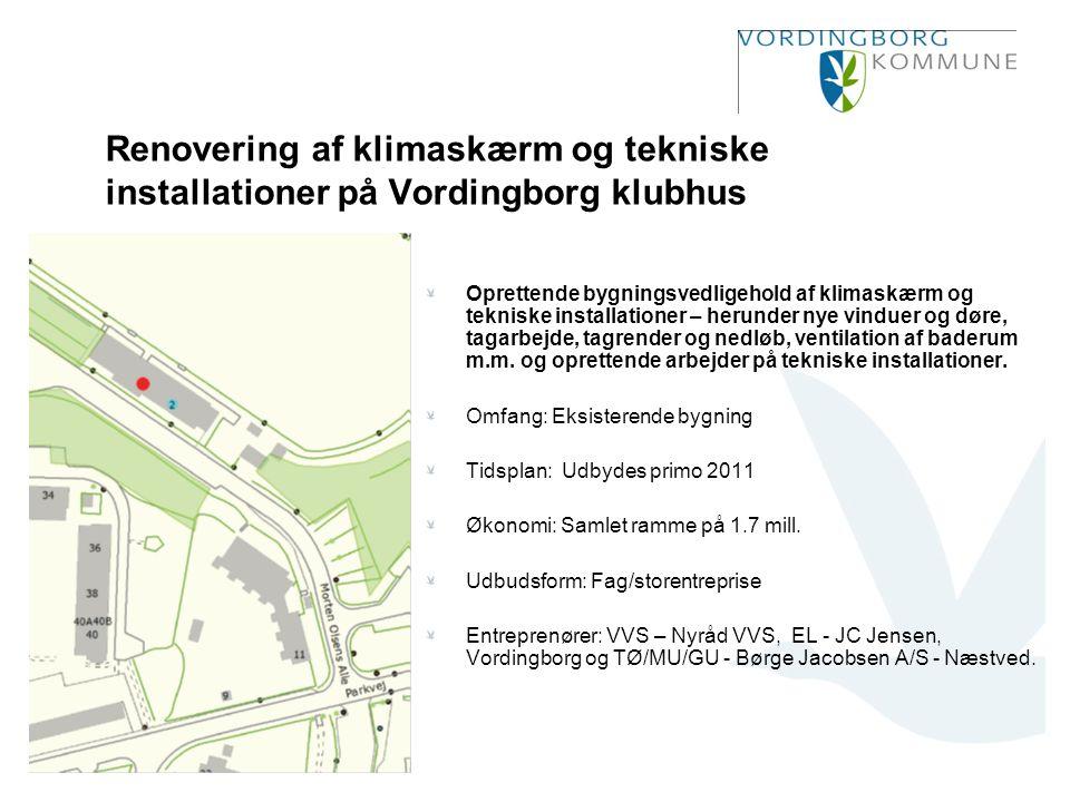 Renovering af klimaskærm og tekniske installationer på Vordingborg klubhus