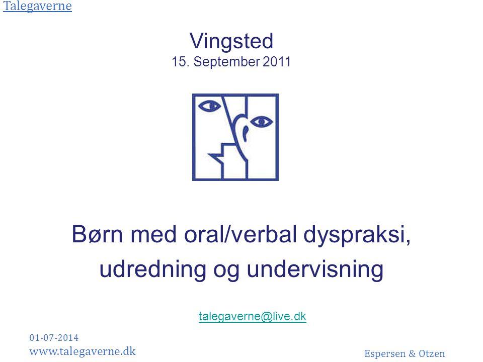 Børn med oral/verbal dyspraksi, udredning og undervisning