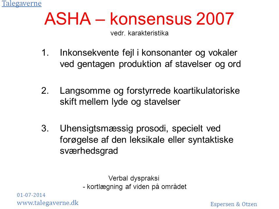 ASHA – konsensus 2007 vedr. karakteristika
