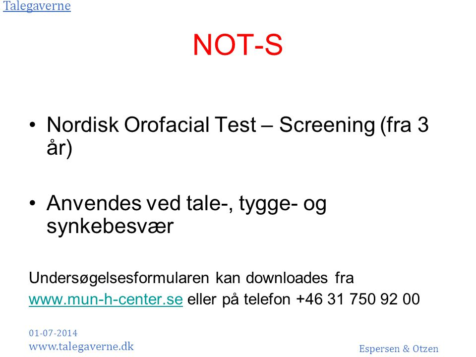 NOT-S Nordisk Orofacial Test – Screening (fra 3 år)