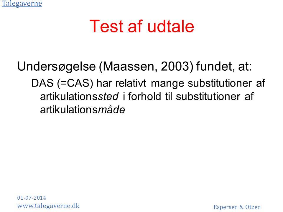 Test af udtale Undersøgelse (Maassen, 2003) fundet, at:
