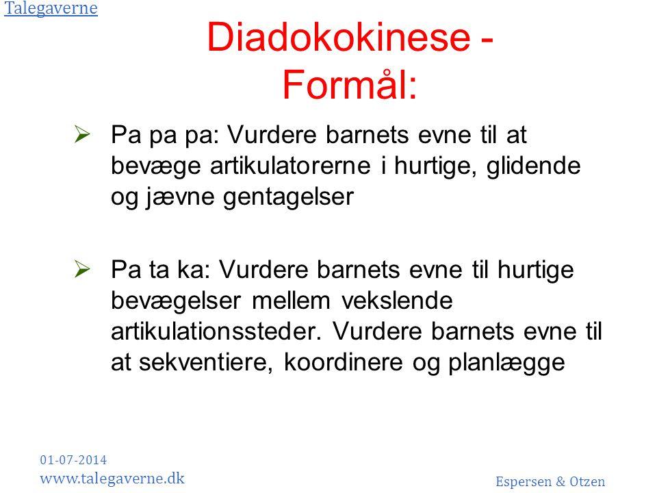 Diadokokinese - Formål: