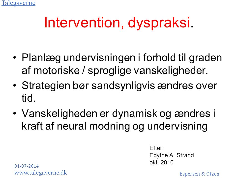 Intervention, dyspraksi.