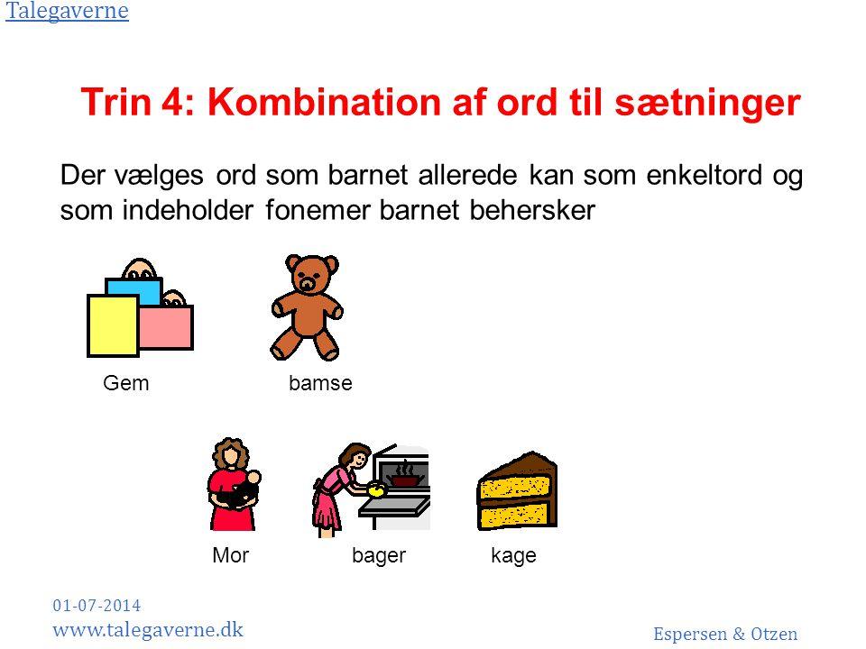 Trin 4: Kombination af ord til sætninger