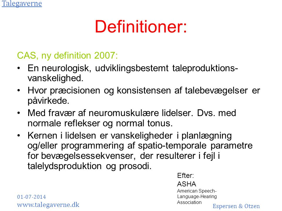Definitioner: CAS, ny definition 2007: