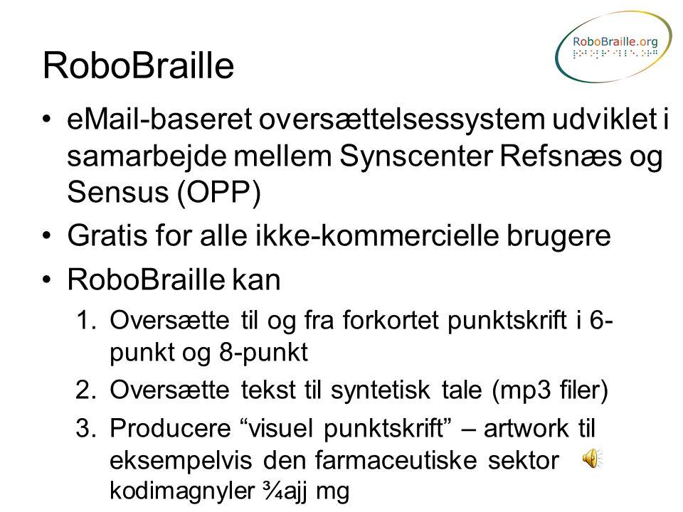 RoboBraille eMail-baseret oversættelsessystem udviklet i samarbejde mellem Synscenter Refsnæs og Sensus (OPP)