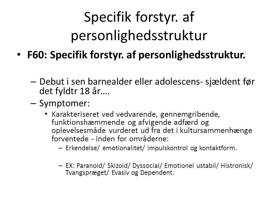 Specifik forstyr. af personlighedsstruktur