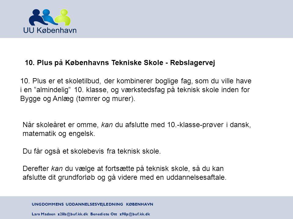 10. Plus på Københavns Tekniske Skole - Rebslagervej