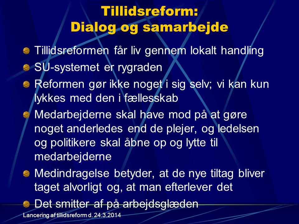 Tillidsreform: Dialog og samarbejde