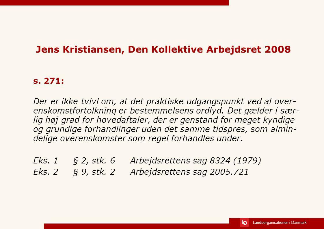 Jens Kristiansen, Den Kollektive Arbejdsret 2008