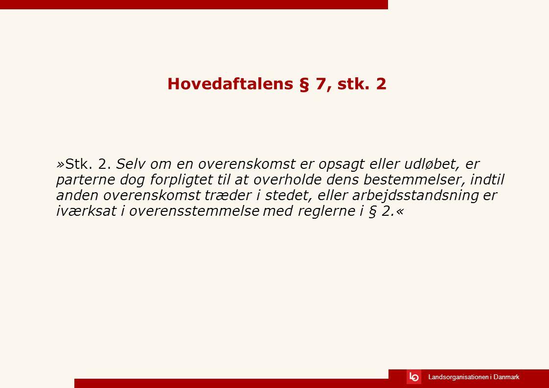 Hovedaftalens § 7, stk. 2