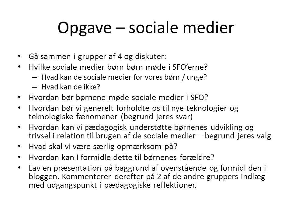 Opgave – sociale medier