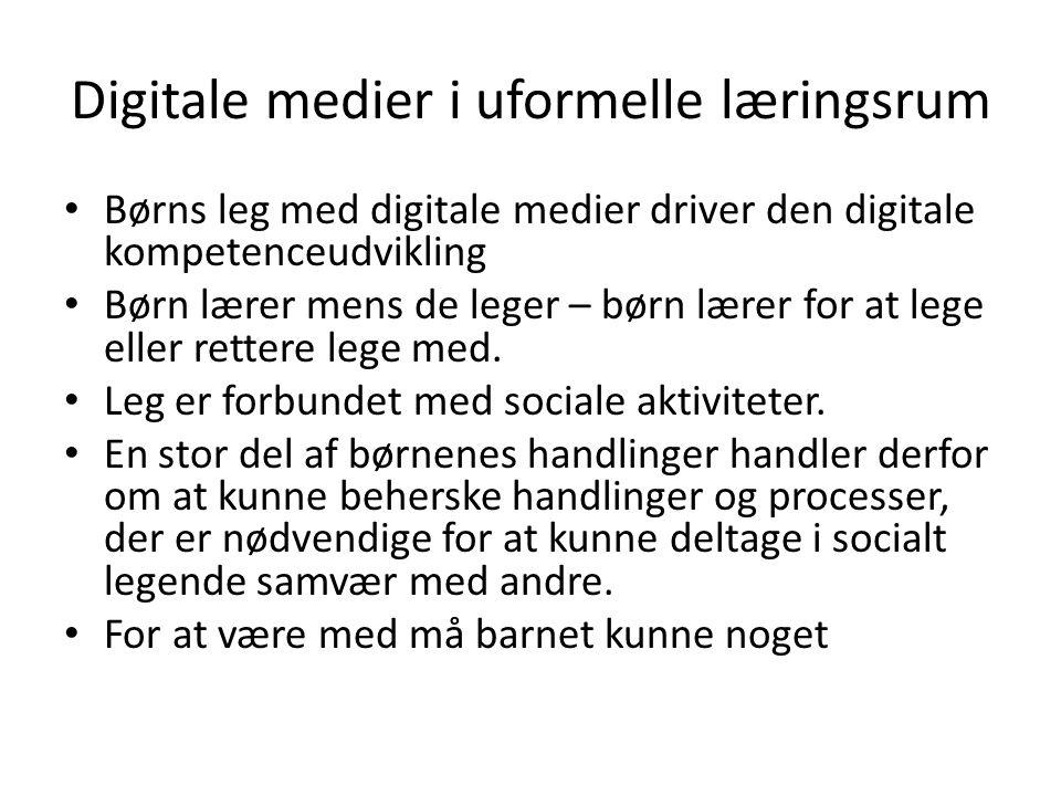 Digitale medier i uformelle læringsrum
