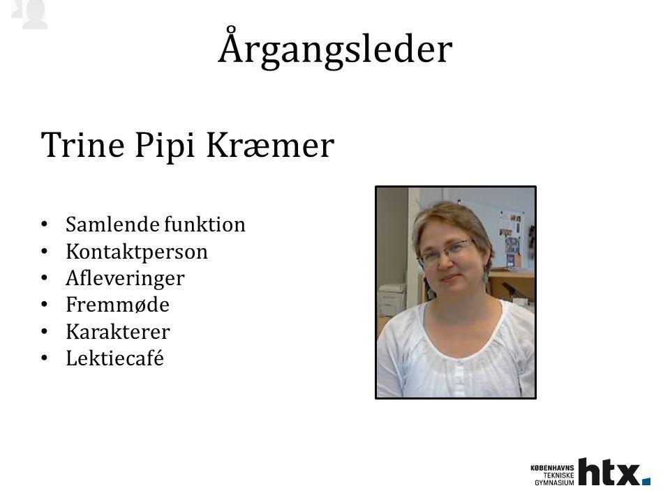 Årgangsleder Trine Pipi Kræmer Samlende funktion Kontaktperson