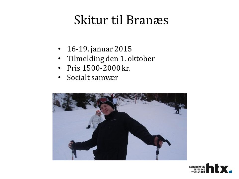 Skitur til Branæs 16-19. januar 2015 Tilmelding den 1. oktober