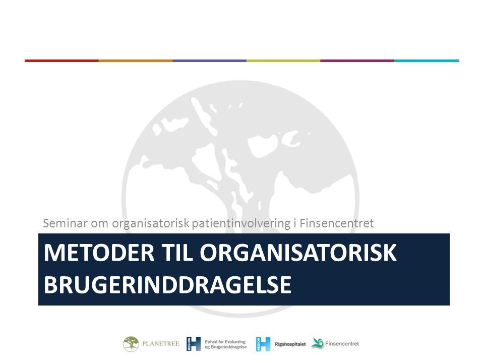 Metoder til organisatorisk brugerinddragelse