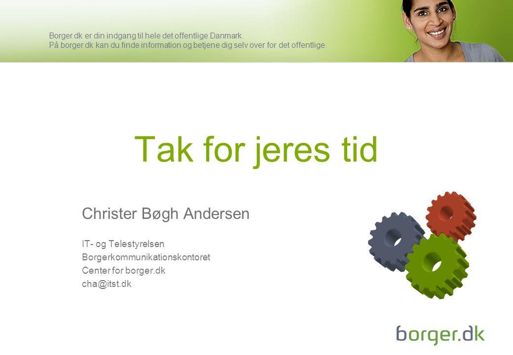 Tak for jeres tid Christer Bøgh Andersen IT- og Telestyrelsen