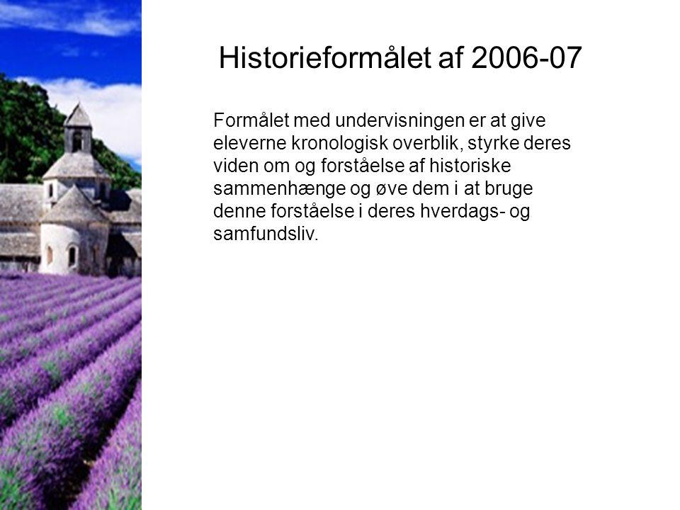Historieformålet af 2006-07