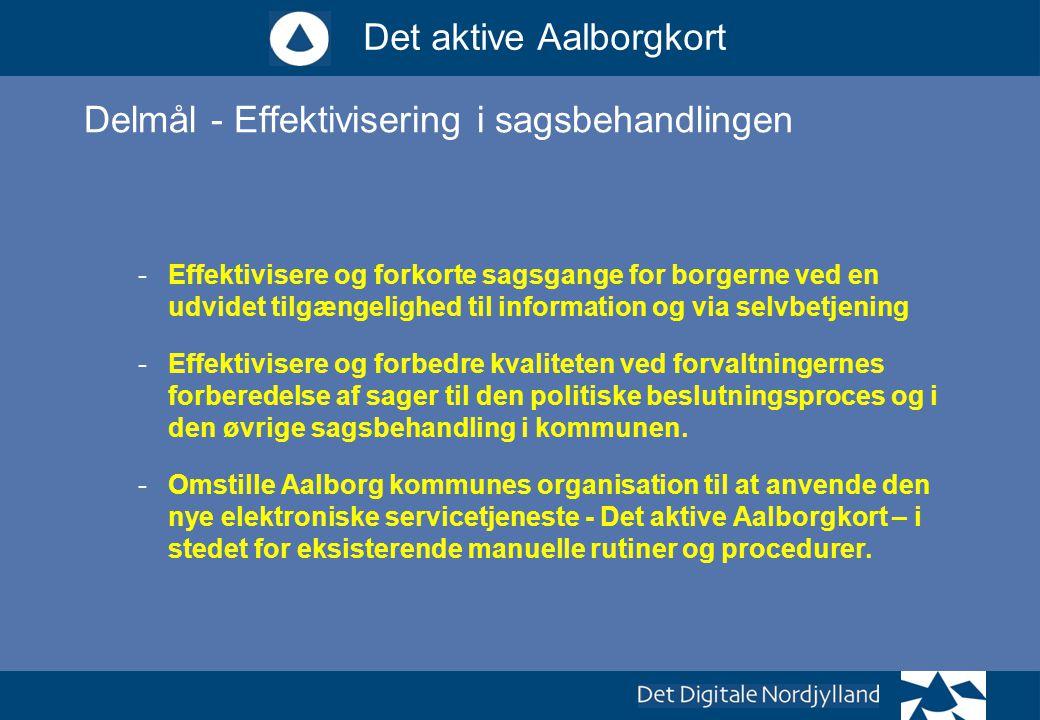 Delmål - Effektivisering i sagsbehandlingen