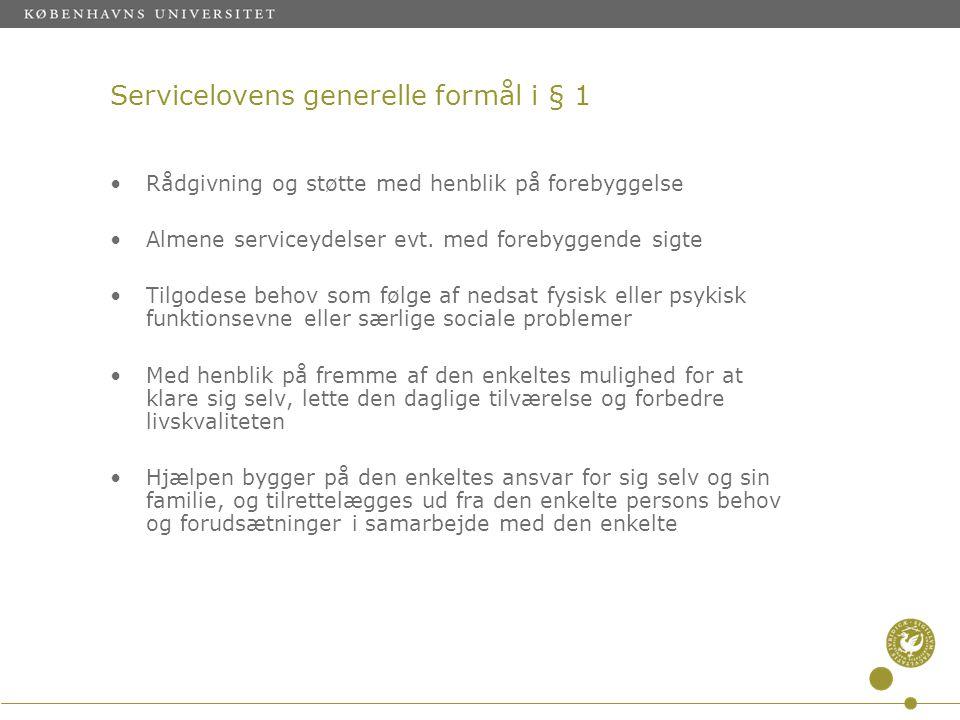 Servicelovens generelle formål i § 1