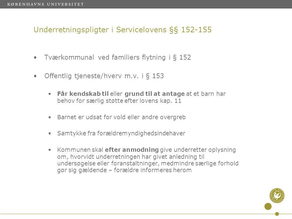 Underretningspligter i Servicelovens §§ 152-155