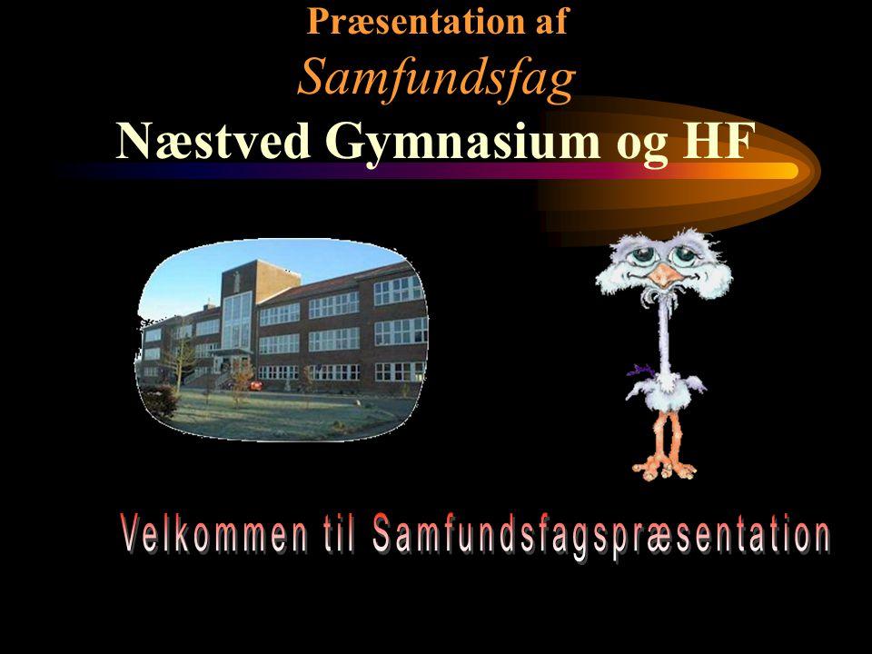 Præsentation af Samfundsfag Næstved Gymnasium og HF