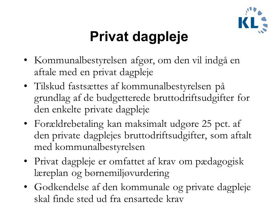 Privat dagpleje Kommunalbestyrelsen afgør, om den vil indgå en aftale med en privat dagpleje.