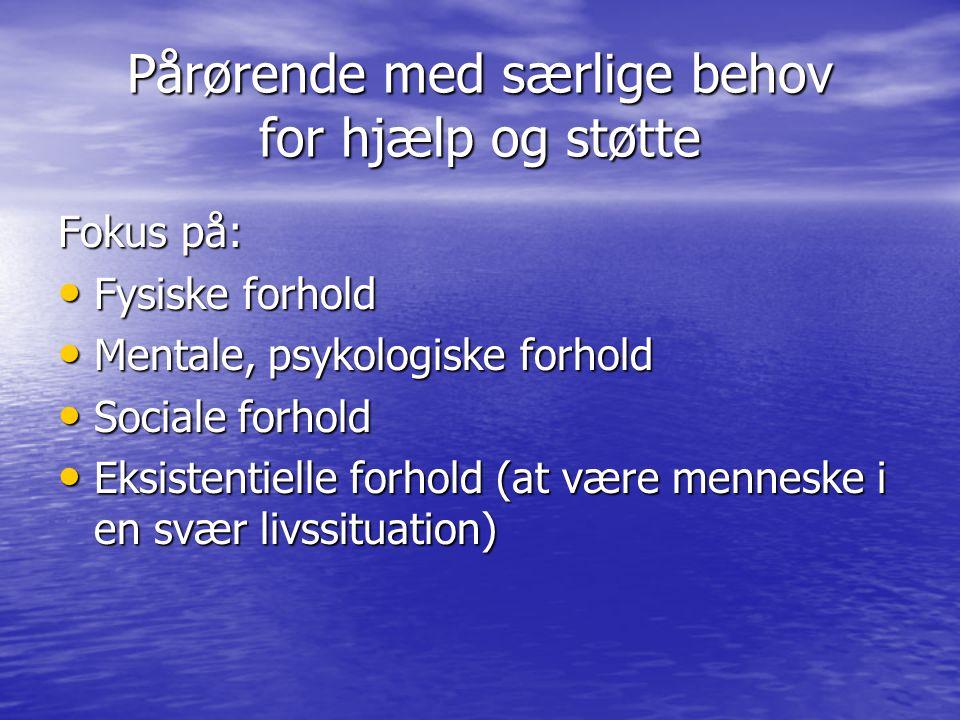Pårørende med særlige behov for hjælp og støtte