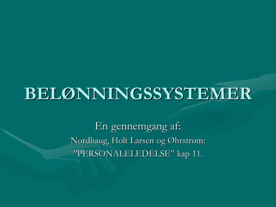 BELØNNINGSSYSTEMER En gennemgang af: