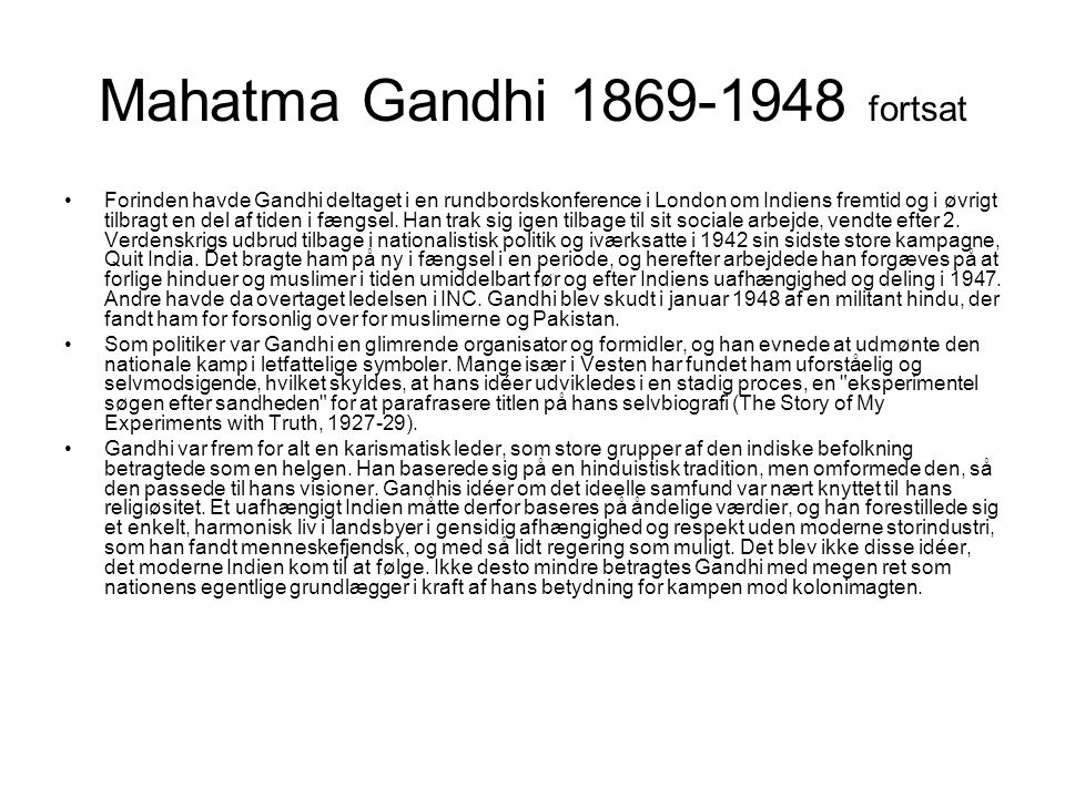 Mahatma Gandhi 1869-1948 fortsat