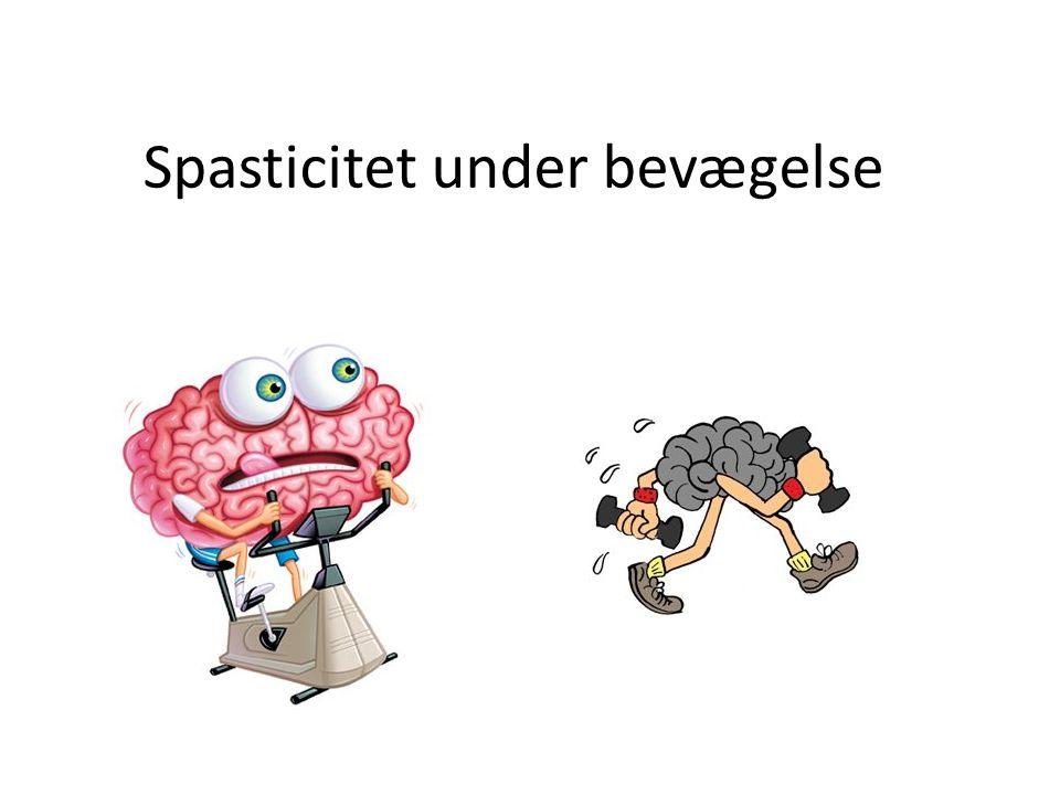 Spasticitet under bevægelse
