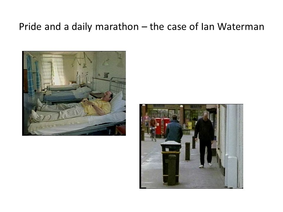 Pride and a daily marathon – the case of Ian Waterman