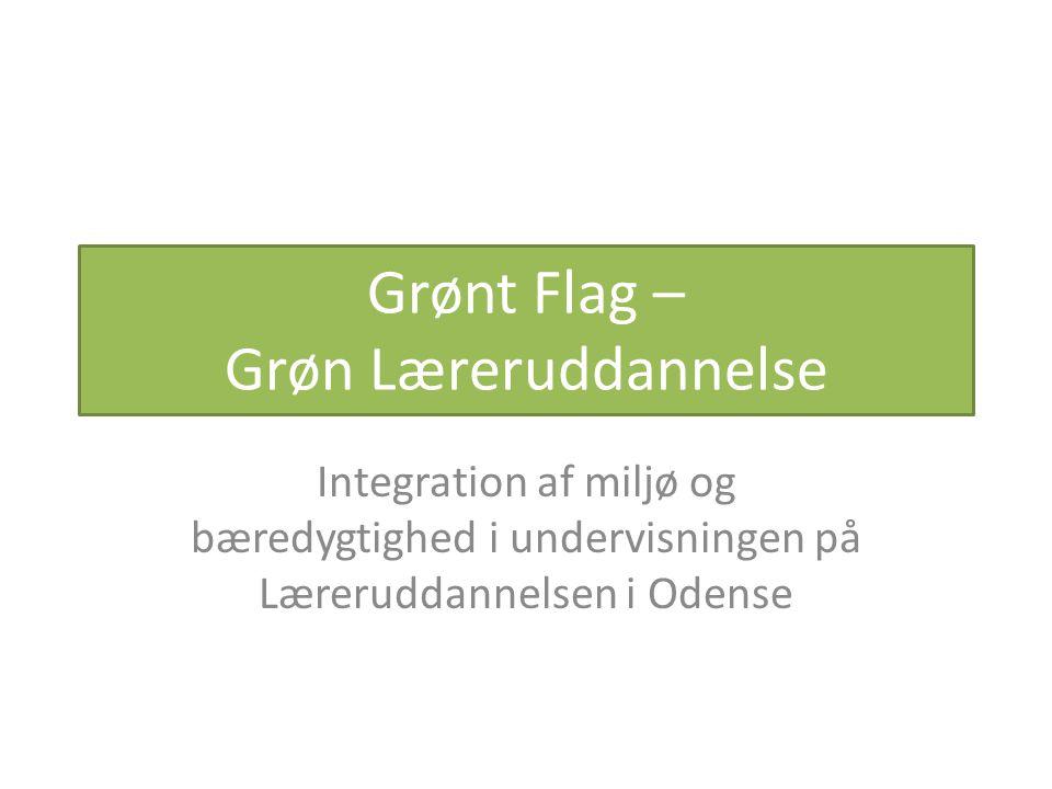 Grønt Flag – Grøn Læreruddannelse