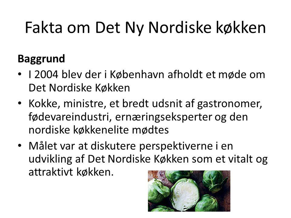 Fakta om Det Ny Nordiske køkken