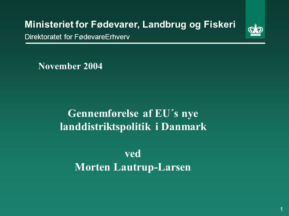Gennemførelse af EU´s nye landdistriktspolitik i Danmark