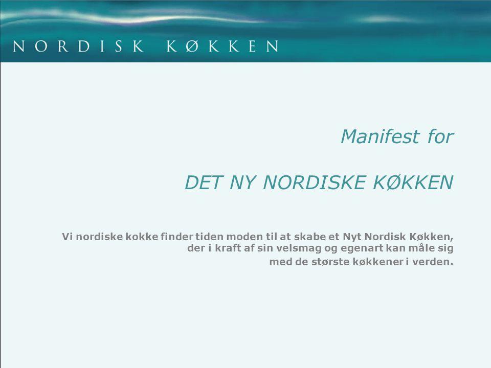 Manifest for DET NY NORDISKE KØKKEN