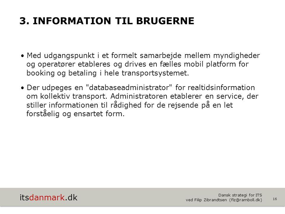3. Information til brugerne