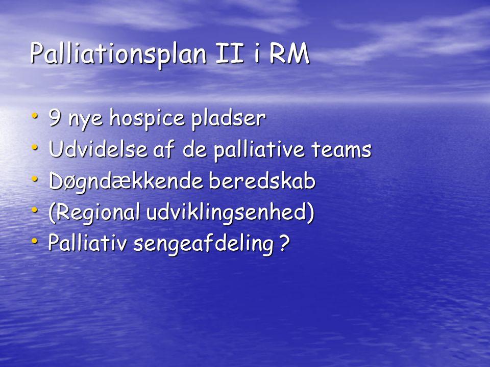 Palliationsplan II i RM