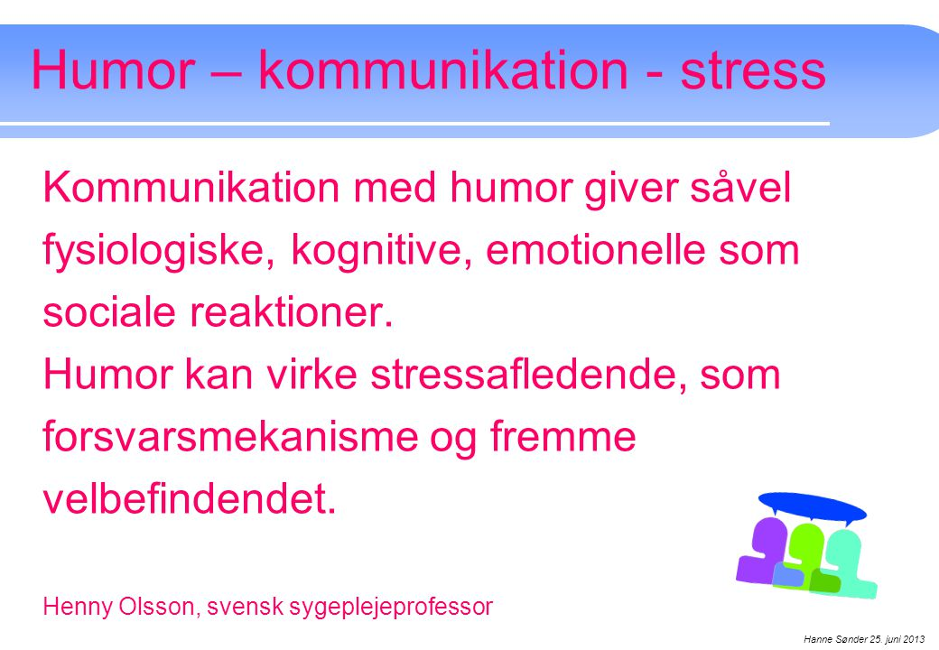 Humor – kommunikation - stress