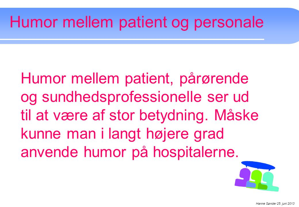 Humor mellem patient og personale