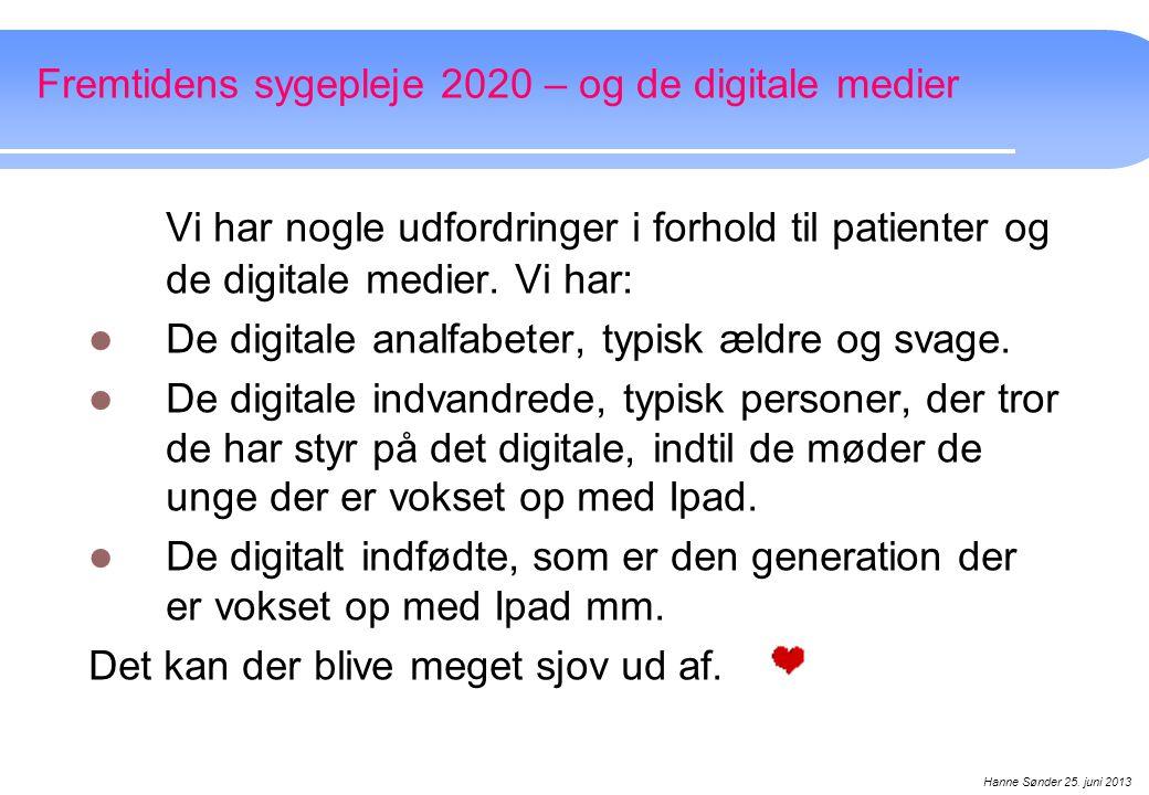 Fremtidens sygepleje 2020 – og de digitale medier