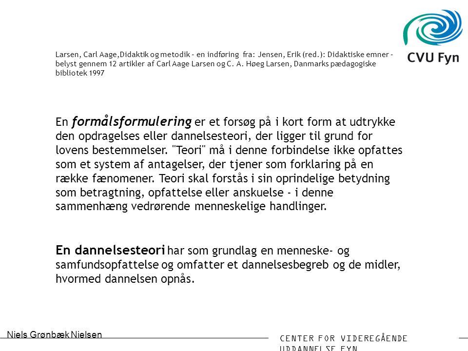 Larsen, Carl Aage,Didaktik og metodik – en indføring