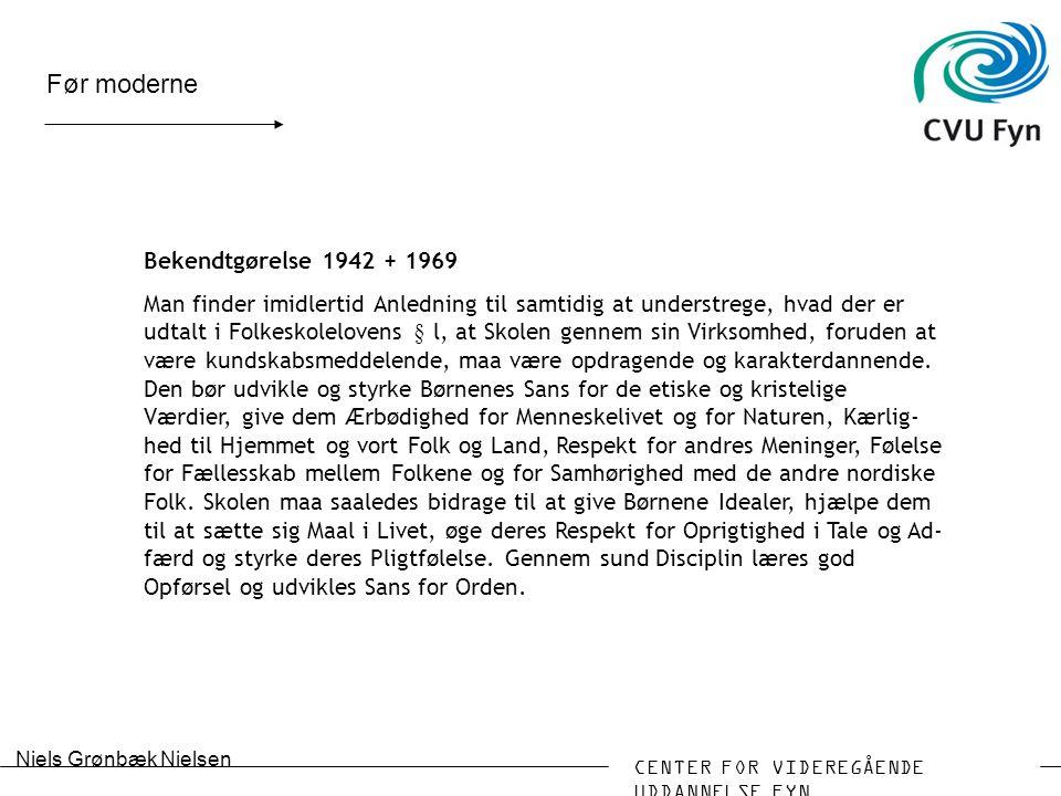 Før moderne Bekendtgørelse 1942 + 1969
