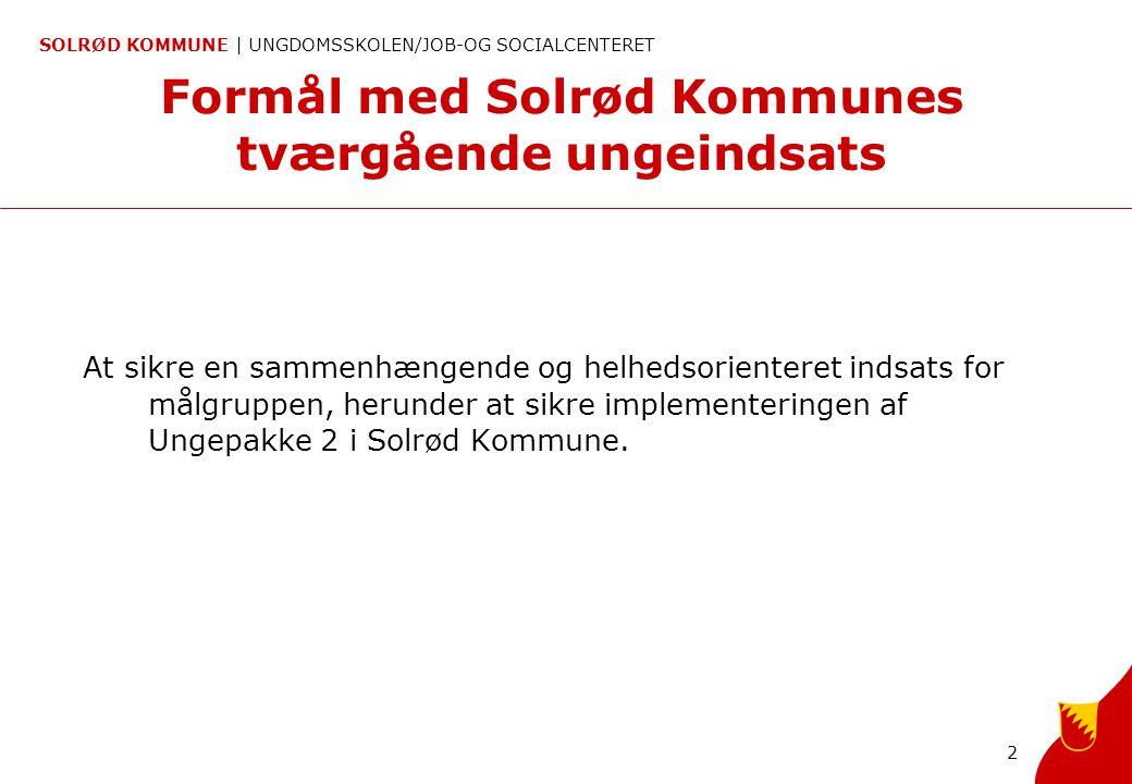 Formål med Solrød Kommunes tværgående ungeindsats
