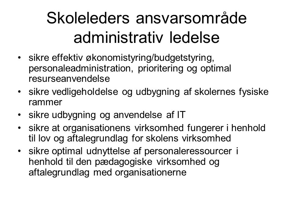 Skoleleders ansvarsområde administrativ ledelse