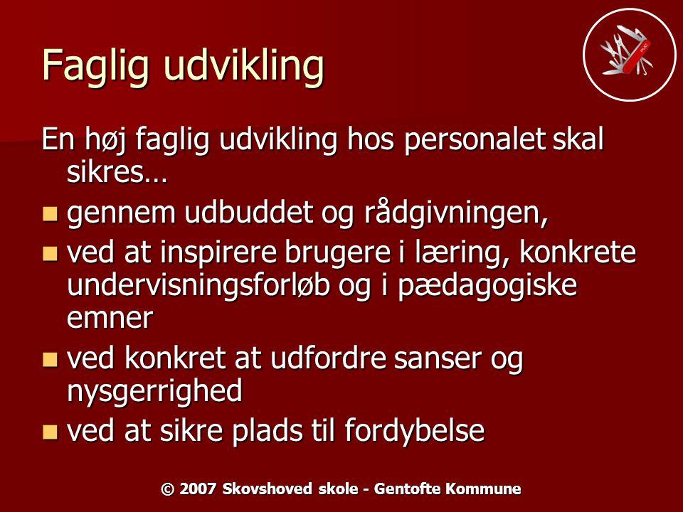 © 2007 Skovshoved skole - Gentofte Kommune