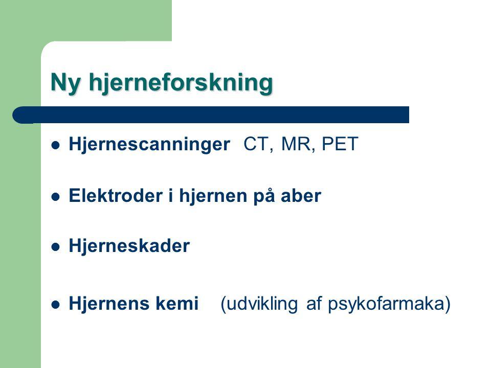 Ny hjerneforskning Hjernescanninger CT, MR, PET