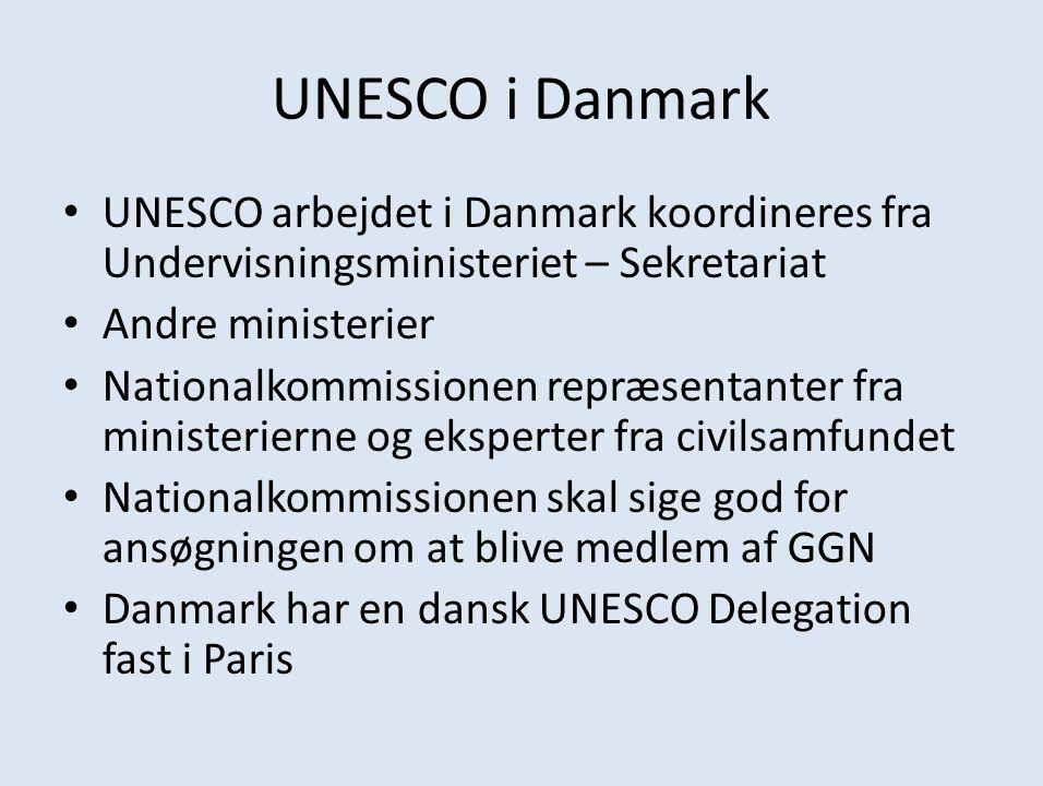 UNESCO i Danmark UNESCO arbejdet i Danmark koordineres fra Undervisningsministeriet – Sekretariat. Andre ministerier.