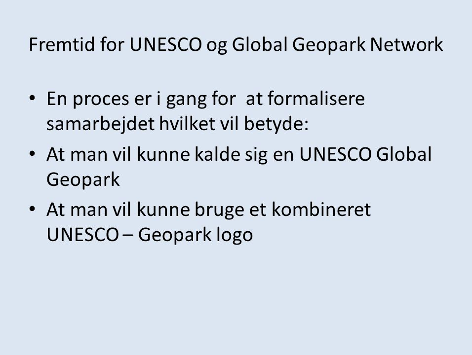 Fremtid for UNESCO og Global Geopark Network