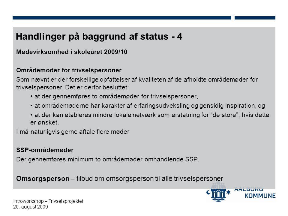Handlinger på baggrund af status - 4